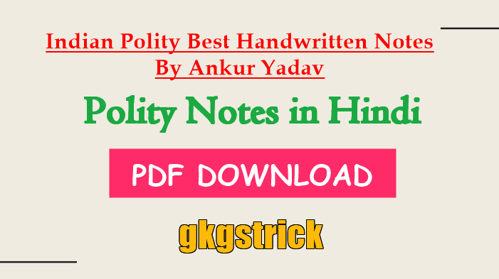 Indian Polity Notes by Ankur Yadav in Hindi